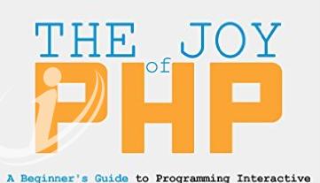 دانلود کتاب The Joy of PHP: A Beginner's Guide to Programming Interactive Web Applications with PHP and mySQL